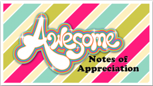 Awesome Notes of Appreciation